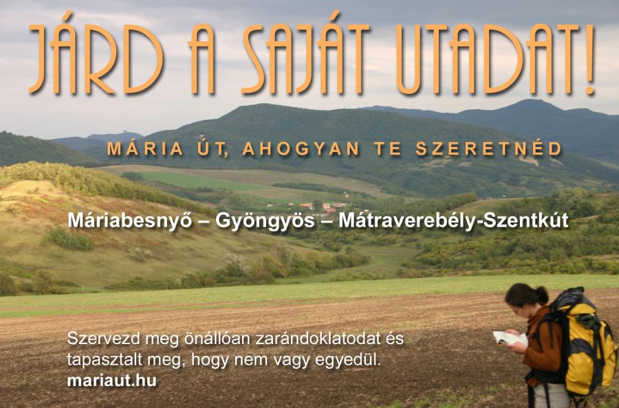 Máriabesnyő - Gyöngyös - Mv-Szentkút ZARÁNDOKHÁROMSZÖG